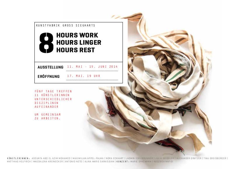 NÖ Waldviertel Galerie Kunst - 8 hours work. 8 hours linger. 8 hours rest.